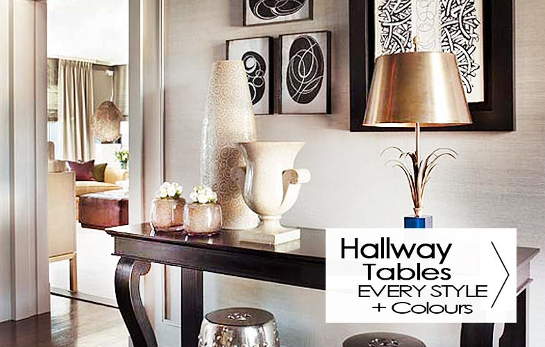 Hallway Tables